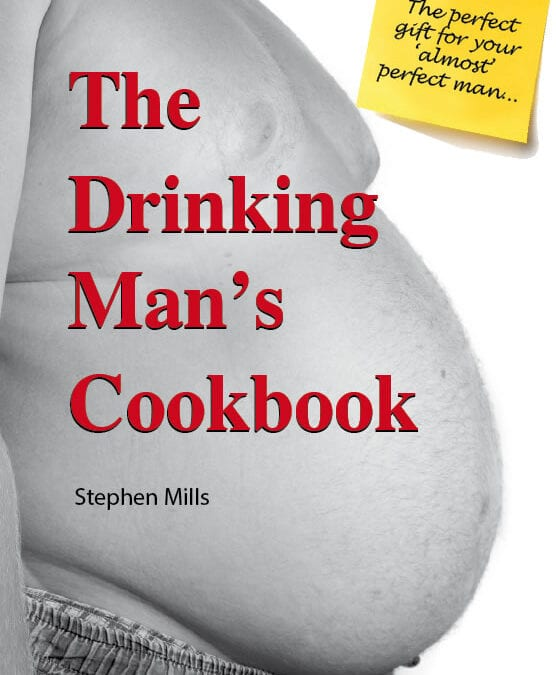The Drinking Man's Cookbook