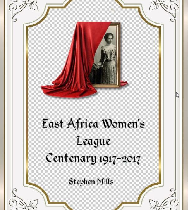 East Africa Women's League Centenary – 1917-2017