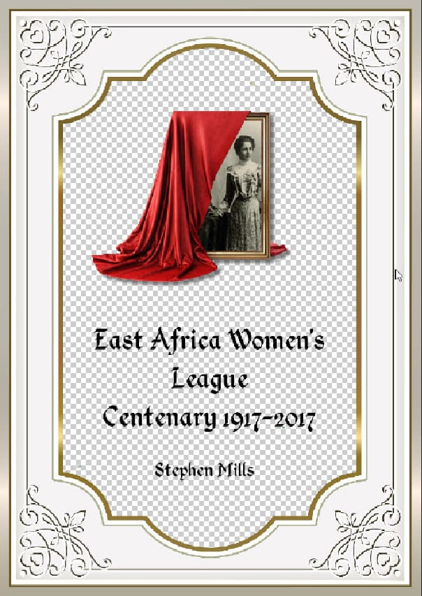 East Africa Women's League Centenary – 1917-2017