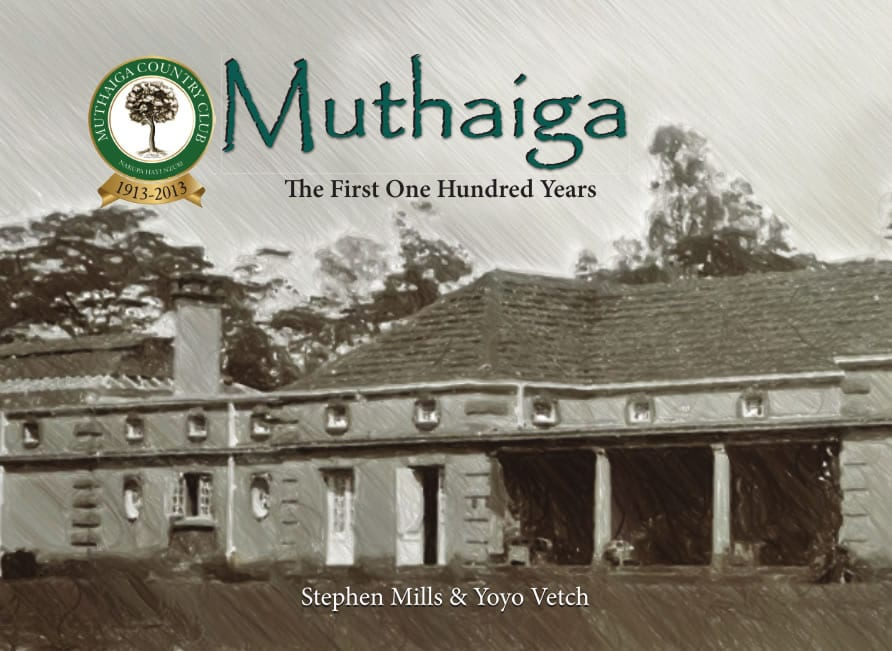 Muthaiga – The First One Hundred Years